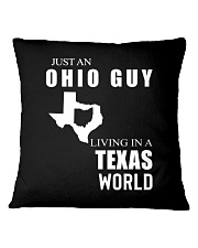 JUST AN OHIO GUY IN A TEXAS WORLD Square Pillowcase thumbnail