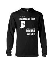 JUST A MARYLAND GUY IN AN INDIANA WORLD Long Sleeve Tee thumbnail