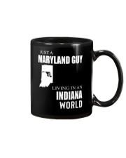 JUST A MARYLAND GUY IN AN INDIANA WORLD Mug thumbnail