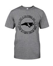 CALIFORNIA GIRL LIVING IN NORTH CAROLINA WORLD Classic T-Shirt thumbnail