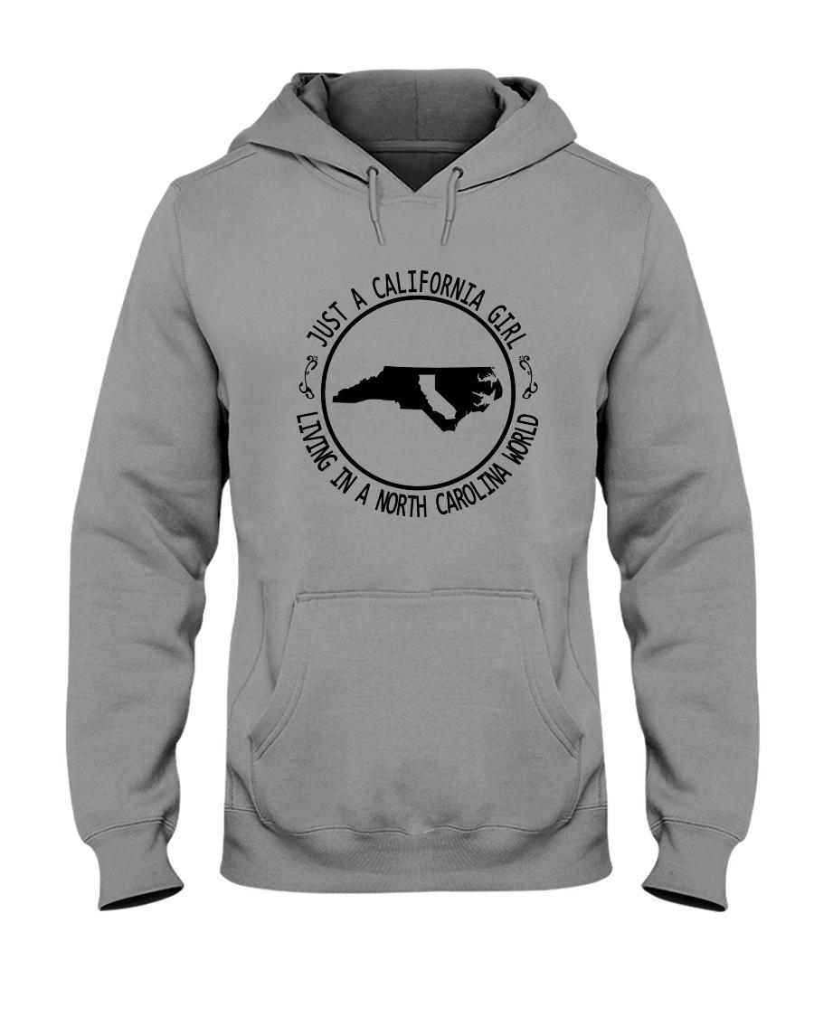 CALIFORNIA GIRL LIVING IN NORTH CAROLINA WORLD Hooded Sweatshirt
