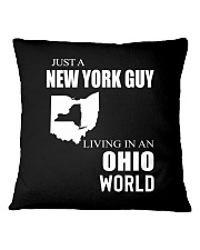 JUST A NEW YORK GUY IN AN OHIO WORLD Square Pillowcase thumbnail