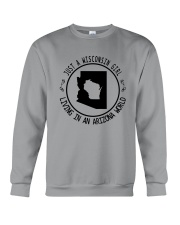 WISCONSIN GIRL LIVING IN ARIZONA WORLD Crewneck Sweatshirt thumbnail