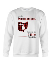 JUST A MICHIGAN GIRL IN AN OHIO WORLD Crewneck Sweatshirt thumbnail