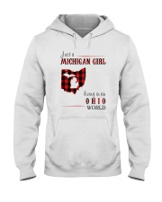 JUST A MICHIGAN GIRL IN AN OHIO WORLD Hooded Sweatshirt front