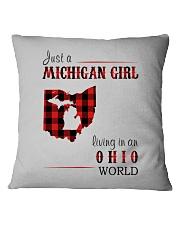 JUST A MICHIGAN GIRL IN AN OHIO WORLD Square Pillowcase thumbnail
