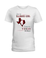 JUST AN ILLINOIS GIRL IN A TEXAS WORLD Ladies T-Shirt thumbnail