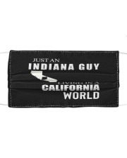 JUST AN INDIANA GUY IN A CALIFORNIA WORLD Cloth face mask thumbnail