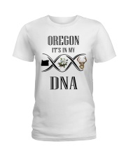 OREGON IT'S IN MY DNA Ladies T-Shirt front