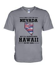 LIVE IN NEVADA BUT I'LL HAVE HAWAII IN MY DNA V-Neck T-Shirt thumbnail