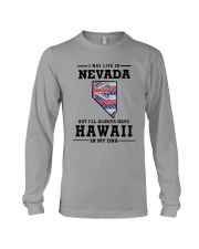 LIVE IN NEVADA BUT I'LL HAVE HAWAII IN MY DNA Long Sleeve Tee thumbnail