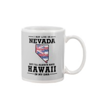 LIVE IN NEVADA BUT I'LL HAVE HAWAII IN MY DNA Mug thumbnail
