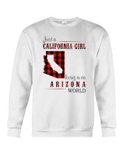 JUST A CALIFORNIA GIRL IN AN ARIZONA WORLD Crewneck Sweatshirt thumbnail
