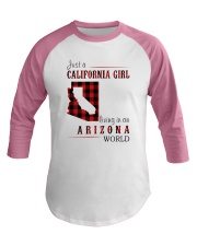 JUST A CALIFORNIA GIRL IN AN ARIZONA WORLD Baseball Tee thumbnail