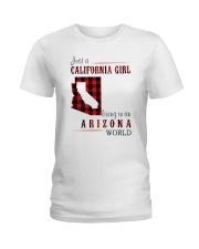 JUST A CALIFORNIA GIRL IN AN ARIZONA WORLD Ladies T-Shirt thumbnail