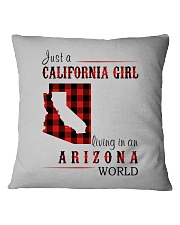 JUST A CALIFORNIA GIRL IN AN ARIZONA WORLD Square Pillowcase thumbnail