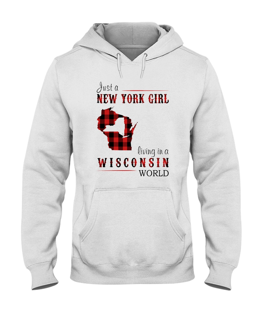 JUST A NEW YORK GIRL IN A WISCONSIN WORLD Hooded Sweatshirt