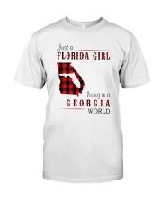 JUST A FLORIDA GIRL IN A GEORGIA WORLD Classic T-Shirt thumbnail