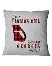 JUST A FLORIDA GIRL IN A GEORGIA WORLD Square Pillowcase thumbnail