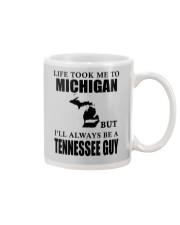 LIFE TOOK ME TO MICHIGAN - TENNESSEE Mug thumbnail