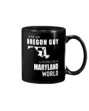 JUST AN OREGON GUY IN A MARYLAND WORLD Mug thumbnail