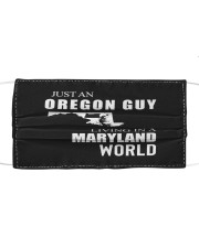 JUST AN OREGON GUY IN A MARYLAND WORLD Cloth face mask thumbnail