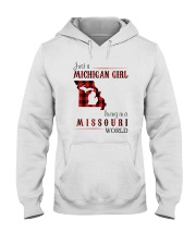 JUST A MICHIGAN GIRL IN A MISSOURI WORLD Hooded Sweatshirt front