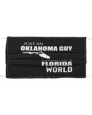 JUST AN OKLAHOMA GUY IN A FLORIDA WORLD Cloth face mask thumbnail