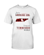 JUST A LOUISIANA GIRL IN A TENNESSEE WORLD Classic T-Shirt thumbnail