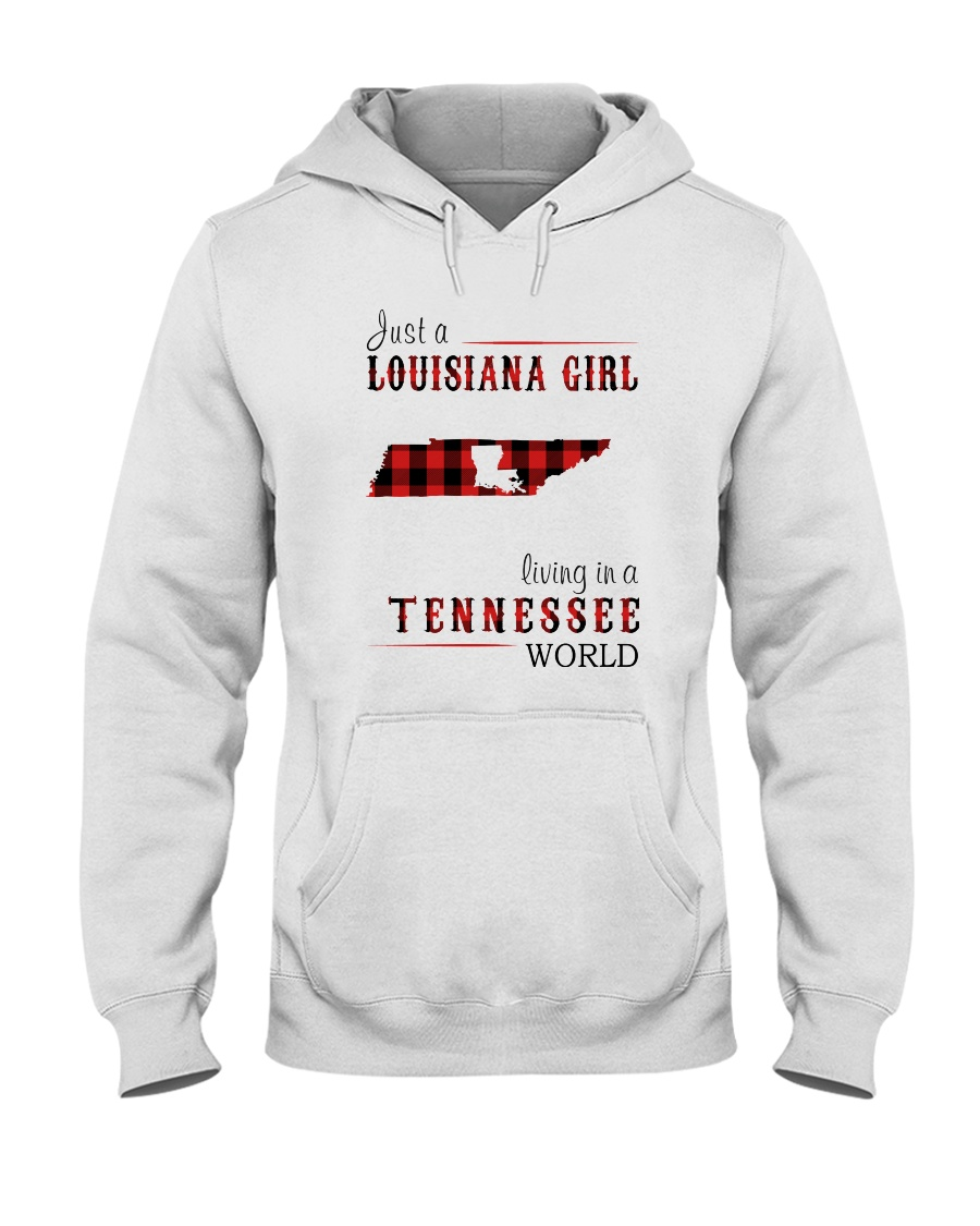 JUST A LOUISIANA GIRL IN A TENNESSEE WORLD Hooded Sweatshirt