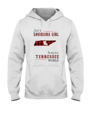 JUST A LOUISIANA GIRL IN A TENNESSEE WORLD Hooded Sweatshirt front
