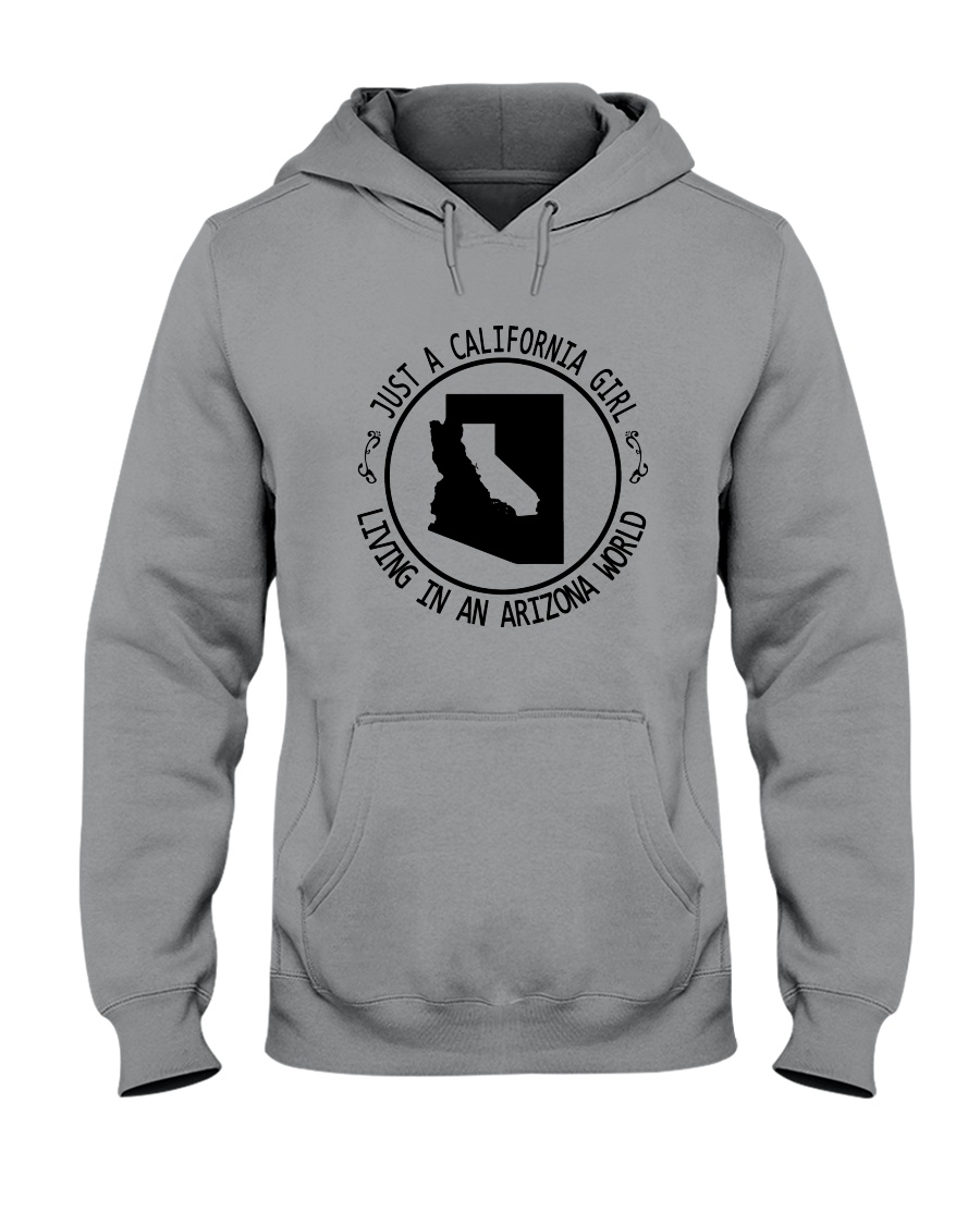 CALIFORNIA GIRL LIVING IN ARIZONA WORLD Hooded Sweatshirt