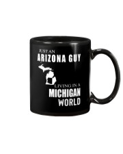 JUST AN ARIZONA GUY IN A MICHIGAN WORLD Mug thumbnail