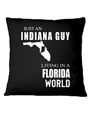 JUST AN INDIANA GUY IN A FLORIDA WORLD Square Pillowcase thumbnail