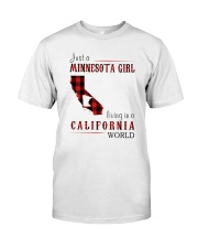 JUST A MINNESOTA GIRL IN A CALIFORNIA WORLD Classic T-Shirt thumbnail