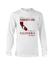 JUST A MINNESOTA GIRL IN A CALIFORNIA WORLD Long Sleeve Tee thumbnail