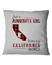 JUST A MINNESOTA GIRL IN A CALIFORNIA WORLD Square Pillowcase thumbnail