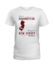 JUST A MASSACHUSETTS GIRL IN A NEW JERSEY WORLD Ladies T-Shirt thumbnail