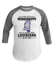 LIVE IN MISSISSIPPI BUT LOUISIANA IN MY DNA Baseball Tee thumbnail