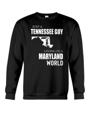 JUST A TENNESSEE GUY IN A MARYLAND WORLD Crewneck Sweatshirt thumbnail