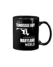 JUST A TENNESSEE GUY IN A MARYLAND WORLD Mug thumbnail
