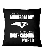 JUST A MINNESOTA GUY IN A NORTH CAROLINA WORLD Square Pillowcase tile