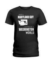 JUST A MARYLAND GUY IN A WASHINGTON WORLD Ladies T-Shirt thumbnail