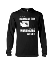 JUST A MARYLAND GUY IN A WASHINGTON WORLD Long Sleeve Tee tile