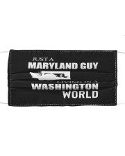 JUST A MARYLAND GUY IN A WASHINGTON WORLD Cloth face mask thumbnail