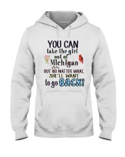 YOU CAN TAKE THE GIRL OUT OF MICHIGAN Hooded Sweatshirt thumbnail