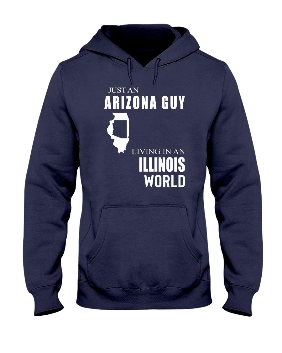 JUST AN ARIZONA GUY IN AN ILLINOIS WORLD Hooded Sweatshirt