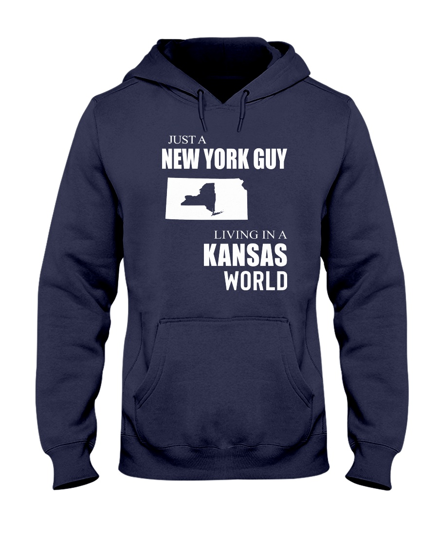 JUST A NEW YORK GUY IN A KANSAS WORLD Hooded Sweatshirt