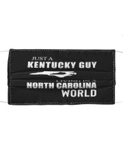 JUST A KENTUCKY GUY IN A NORTH CAROLINA WORLD Cloth face mask thumbnail