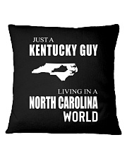 JUST A KENTUCKY GUY IN A NORTH CAROLINA WORLD Square Pillowcase tile